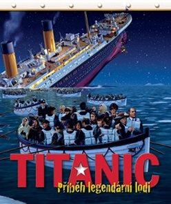 Titanic - Příběh legendární lodi
