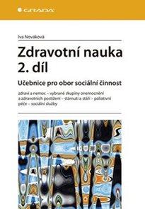 Zdravotní nauka 2. díl -  Učebnice pro obor sociální činnost