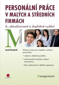 Personální práce v malých a středních firmách - 4. vydání