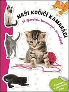 Naši kočičí kamarádi - Samolepková knížka