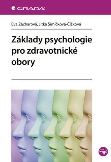 Základy psychologie pro zdravotnické obory - Zacharová Eva