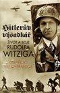 Hitlerův výsadkář - Život a boje Rudolfa Witziga