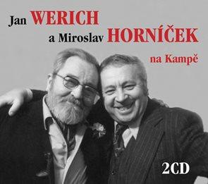 Jan Werich a Miroslav Horníček na Kampě - 2CD