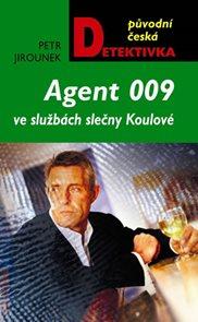 Agent 009 ve službách slečny Koulové