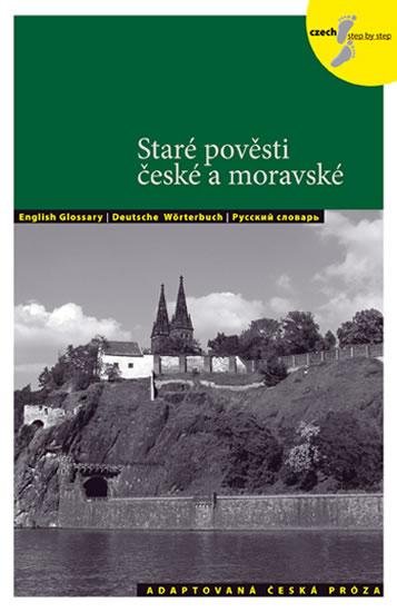 Staré pověsti české a moravské - Adaptovaná česká próza + CD (AJ,NJ,RJ) - Holá Lída