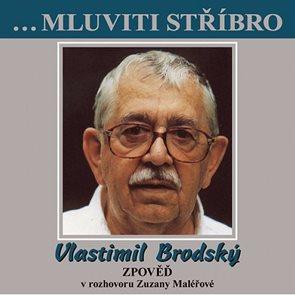 Vlastimil Brodský – Zpověď CD (rozhovor se Zuzanou Maléřovou)