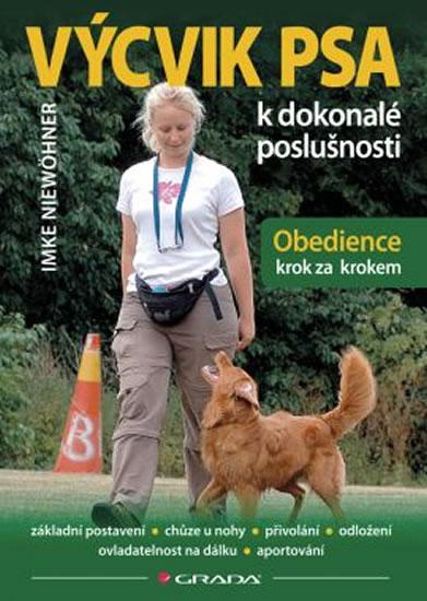 Výcvik psa k dokonalé poslušnosti - Obedience krok za krokem - Niewöhner Imke