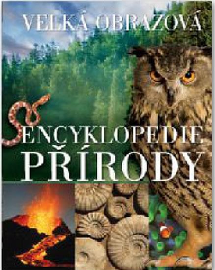 Velká obrazová encyklopedie přírody - neuveden - 23x28 cm