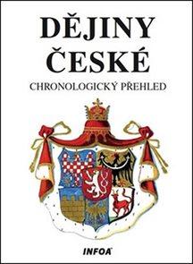 Dějiny české - chronologický přehled (měkká vazba)