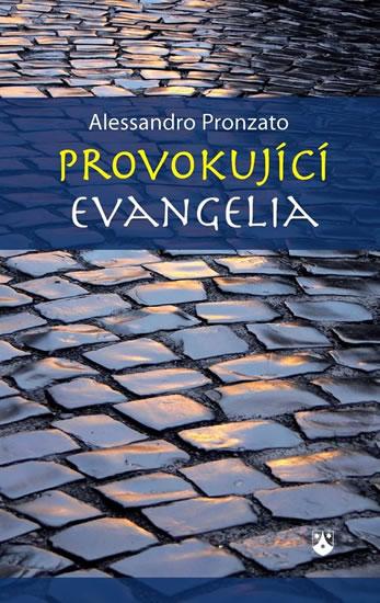 Provokující evangelia - Pronzato Alessandro