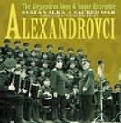 Alexandrovci - Svatá válka/ Sacred war CD