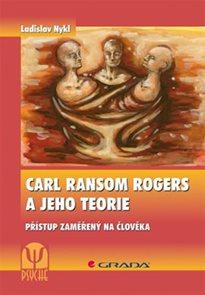 Carl Ransom Rogers a jeho teorie - Přístup zaměřený na člověka
