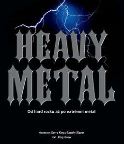 Heavy Metal - Od hard rocku až po extrémní metal