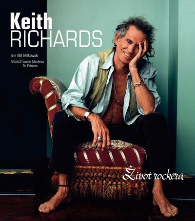 Keith Richards - Život rockera - Milkowski Bill