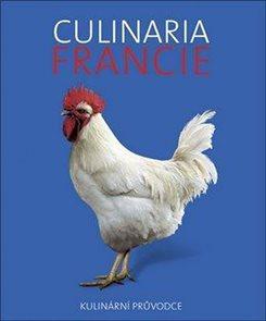 Culinaria Francie - Kulinární průvodce