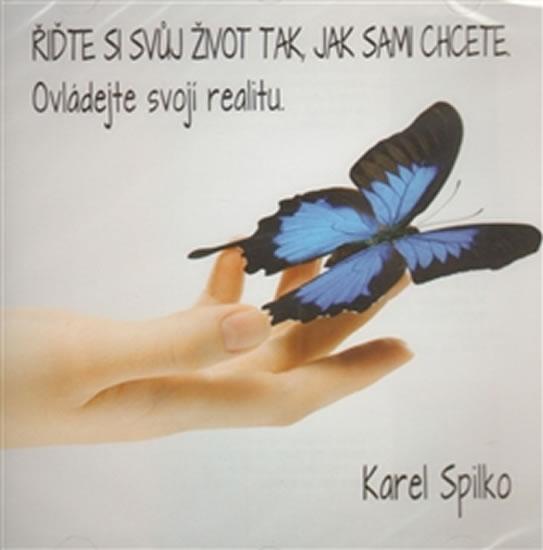 Řiďte si svůj život tak, jak sami chcete - CD - Spilko Karel