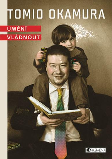 Tomio Okamura -umění vládnout audiokniha - Okamura Tomio