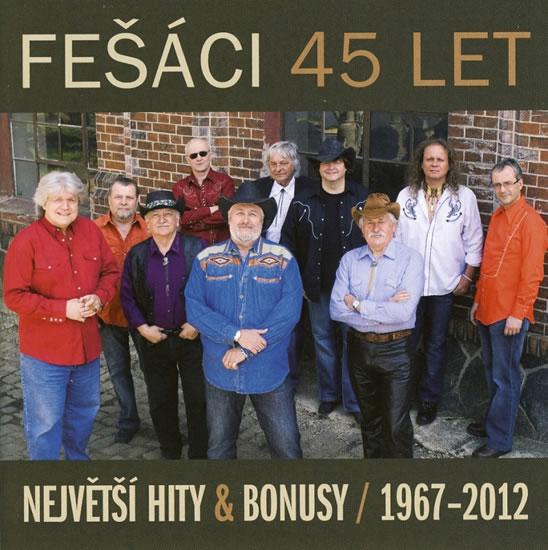 Fešáci - 45 let Největší hity a bonusy 1967 - 2012 2CD - Fešáci