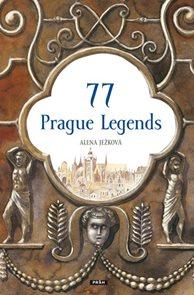77 Prague Legends / 77 pražských legend (anglicky)