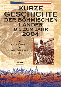 Dějiny českých zemí / Kurze Geschichte der Böhmischen Länder