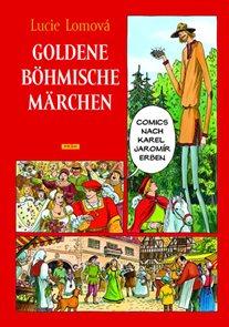 Goldene Böhmische märchen / Zlaté české pohádky (německy)