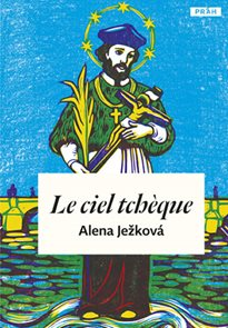 Le ciel tchéque / České nebe (francouzsky)