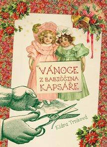 Vánoce z babiččina kapsáře