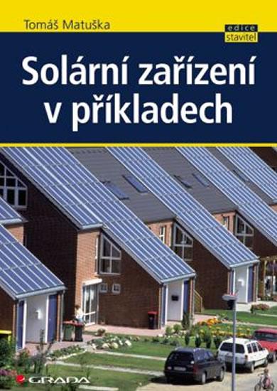 Solární zařízení v příkladech - Matuška Tomáš
