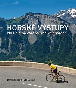 Horské výstupy – Na kole po evropských velehorách
