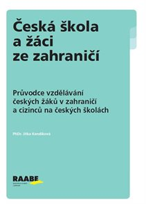 Česká škola a žáci ze zahraničí