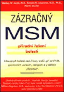 Zázračný MSM - přírodní řešení bolesti