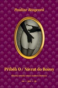 Příběh O / Návrat do Roissy