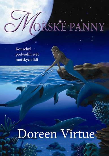 Mořské panny - Kouzelný podvodní svět mořských lidí - Virtue Doreen