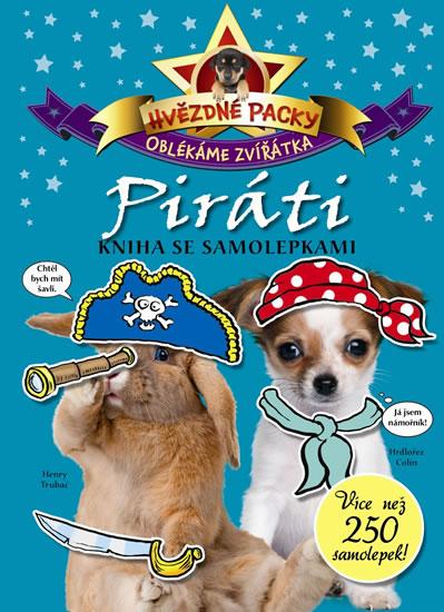 Hvězdné packy – Piráti - Kniha se samolepkami - neuveden - 21x30 cm