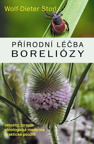 Přírodní léčba boreliózy - Storl Wolf-Dieter
