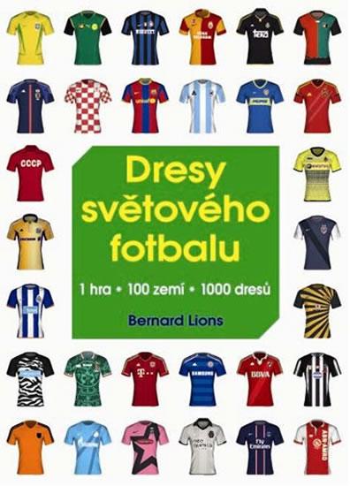 Dresy světového fotbalu - Lions Bernard - 17x23 cm