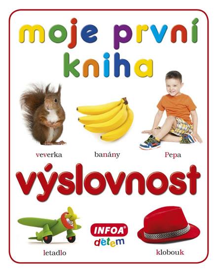 Moje první kniha - Výslovnost - kolektiv autorů