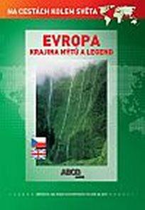Evropa krajina mýtů a legend DVD - Na cestách kolem světa