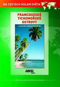 Francouzské Tichomořské ostrovy DVD - Na cestách kolem světa