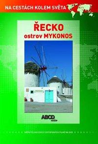 Řecko – ostrov Mykonos DVD - Na cestách kolem světa