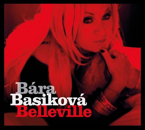 Bára Basiková - Belleville CD - Basiková Bára