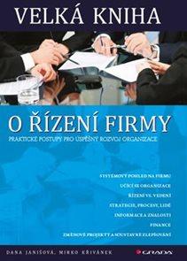 Velká kniha o řízení firmy - Praktické postupy pro úspěšný rozvoj firmy