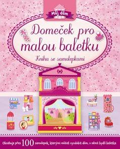 Domeček pro malou baletku - Kniha se samolepkami
