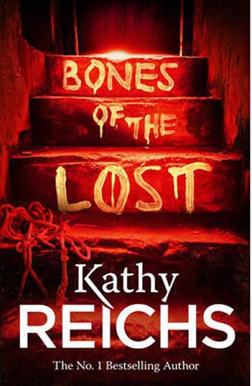 Bones of the Lost - Reichs Kathy