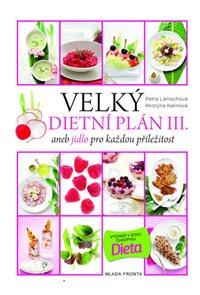 Velký dietní plán III. aneb jídlo pro každou příležitost