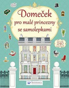 Domeček pro malé princezny se samolepkami