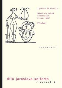 Dílo sv. 4. Zpíváno do rotačky - Básně do sbírek nezařazené (1933–1938) - Překlady
