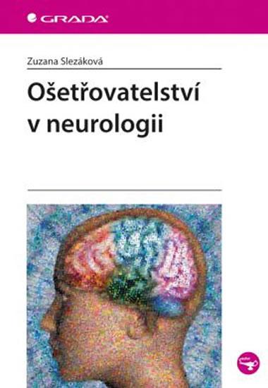 Ošetřovatelství v neurologii - Slezáková Zuzana