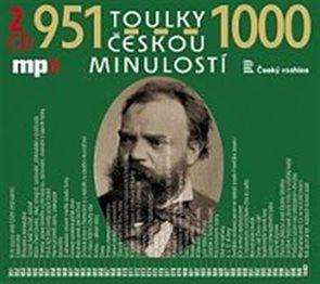 Toulky českou minulostí 951-1000 - 2CD/mp3