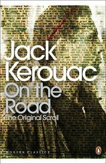 On the Road: The originall Scroll - Kerouac Jack
